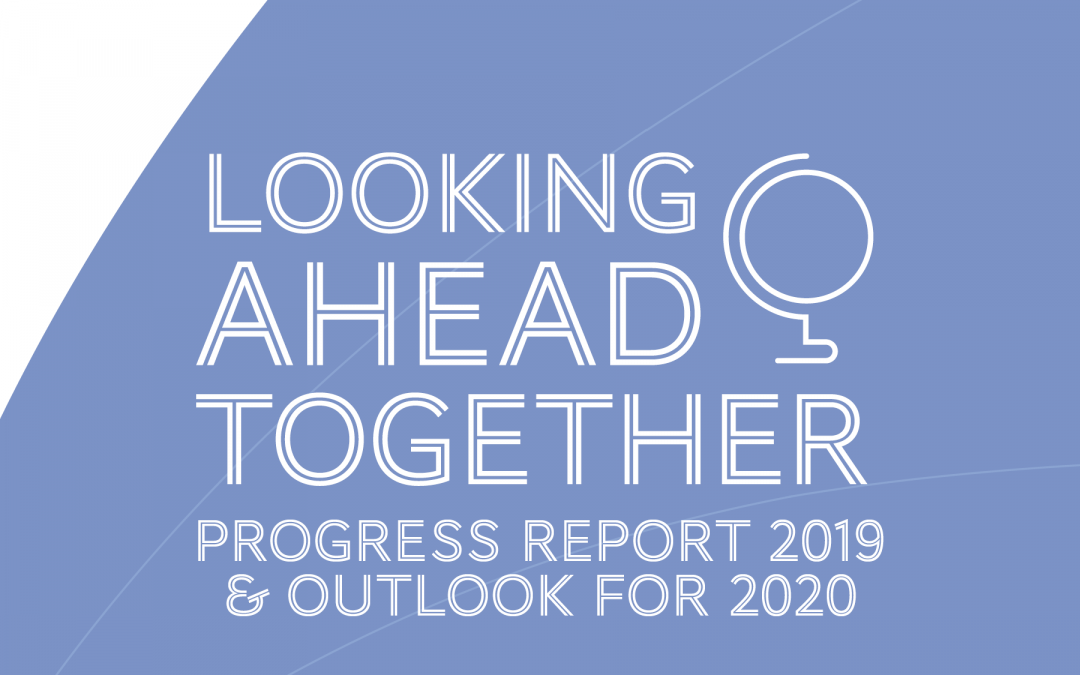 Outlook 2020, activity report 2019, discover the new edition of our progress report!